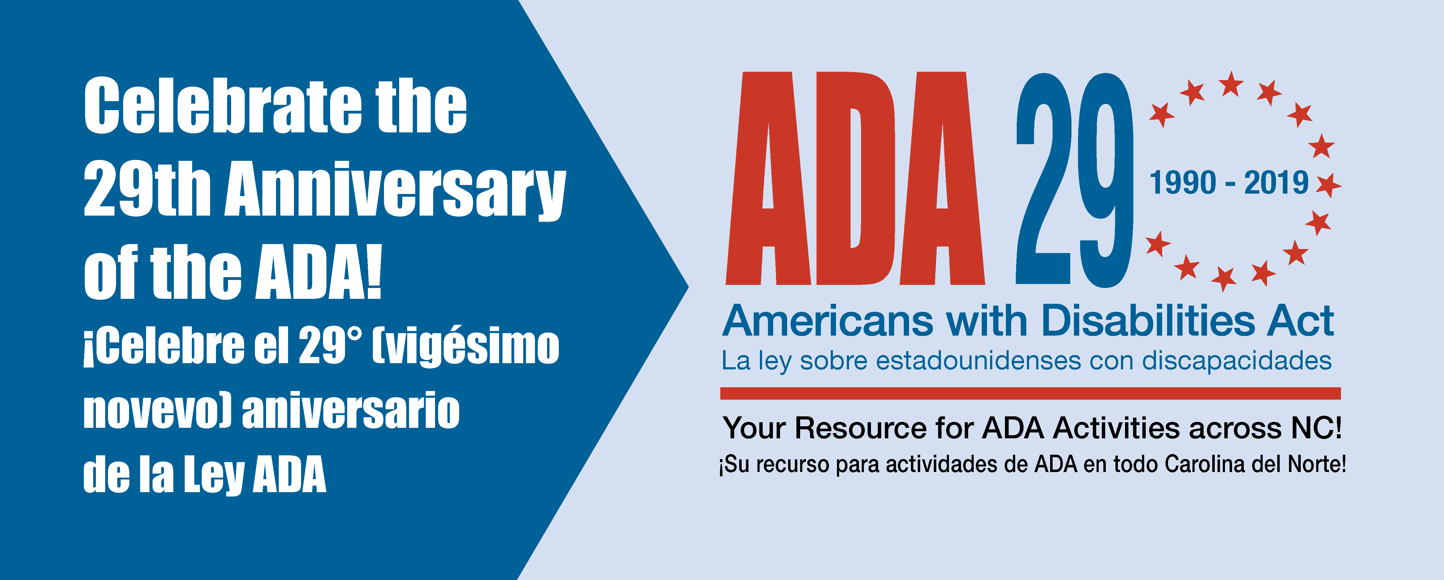 Celebrate the 29th Anniversary of the ADA - ¡Celebre el 29° (vigésimo novevo) aniversario de la Ley ADA