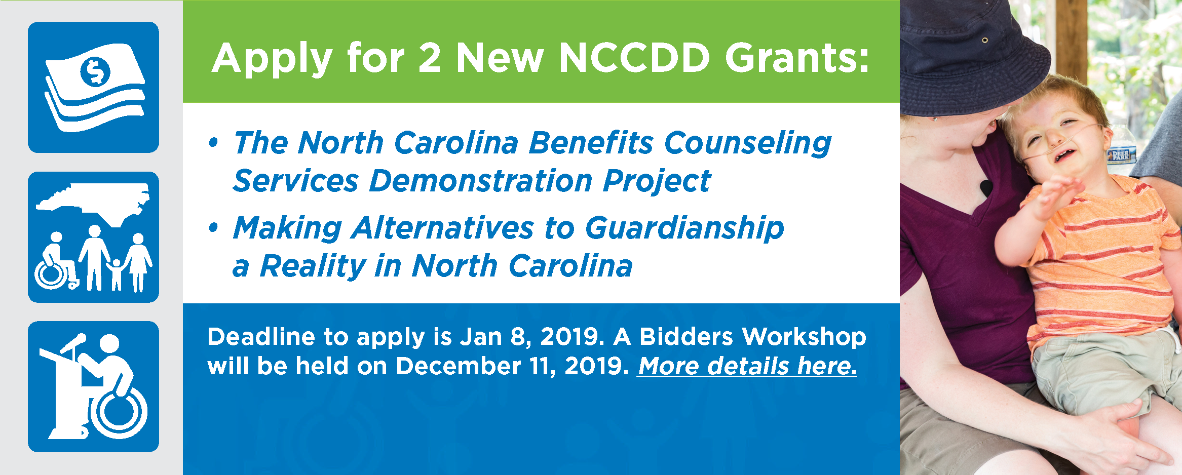 Apply for 2 New NCCDD Grants: The NC Benefits Counseling Services Demonstration Project or Making Alternatives to Guardianship a Reality in NC