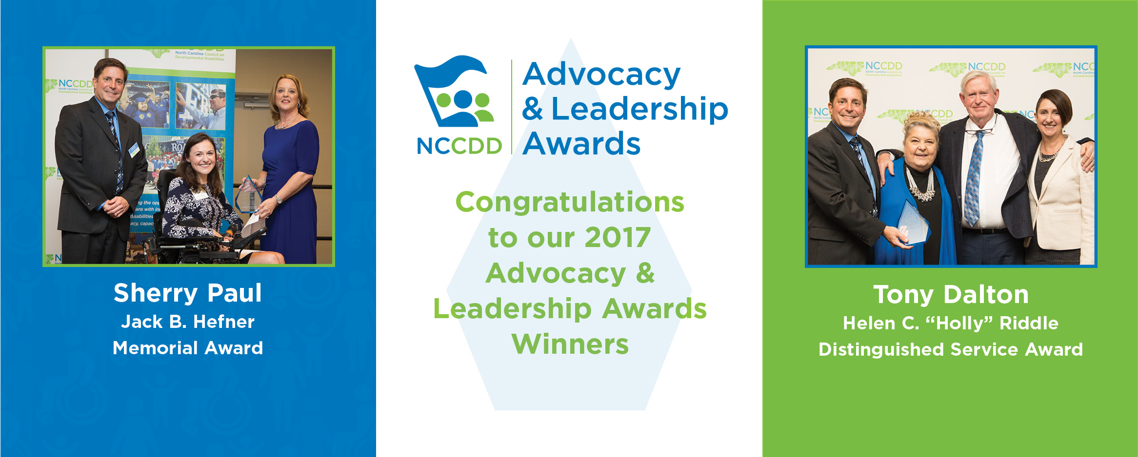 Congratulations to our 2017 Advocacy & Leadership Awards Winners - Sherry Paul and Tony Dalton