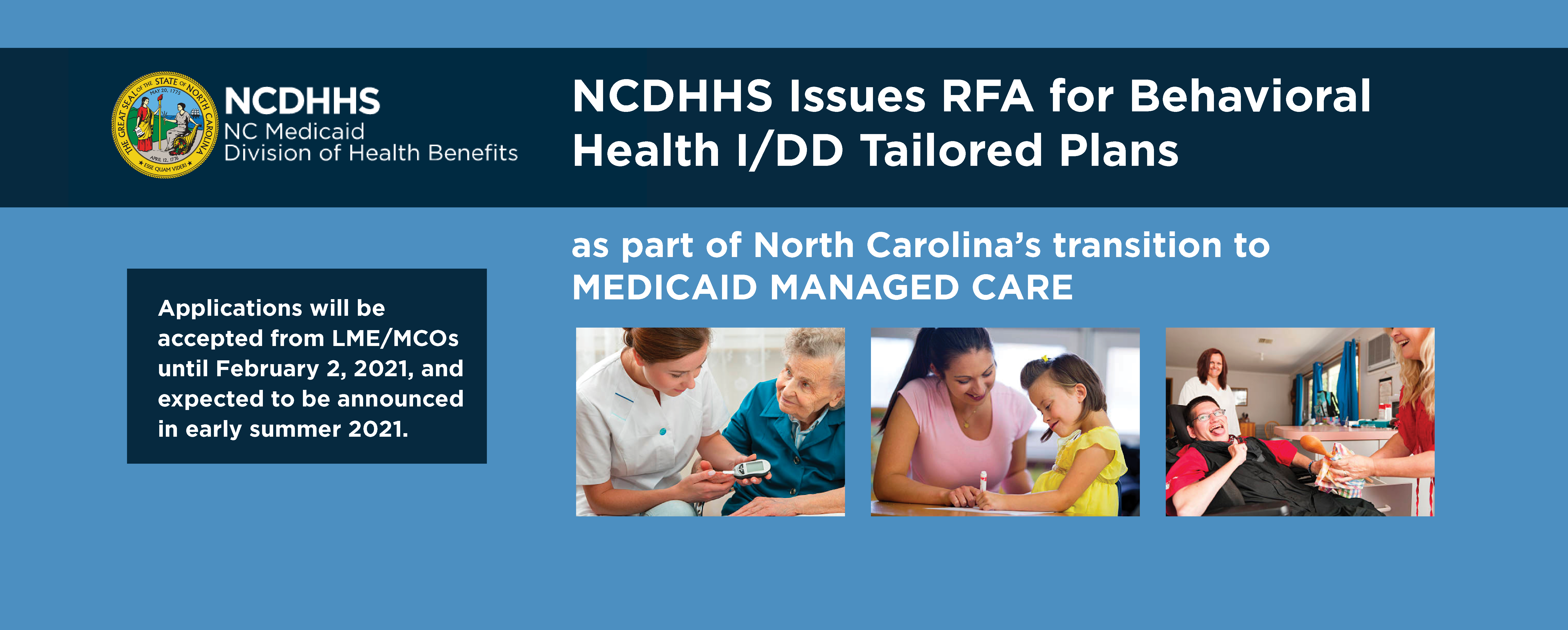 NCDHHS Issues RFA for Behavioral Health I/DD Tailored Plans as part of North Carolina's transition to Medicaid Managed Care