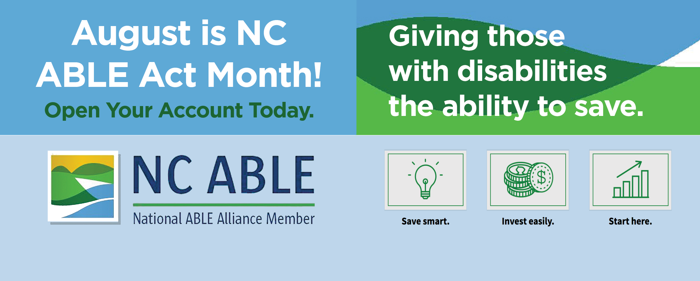 August is NC ABLE Act Month! Open Your Account Today.